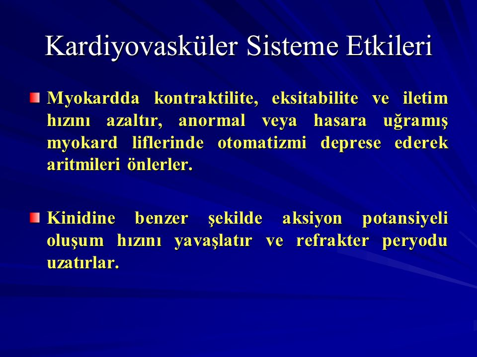 Kardiyovasküler Sisteme Etkileri