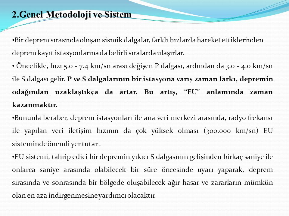 2.Genel Metodoloji ve Sistem