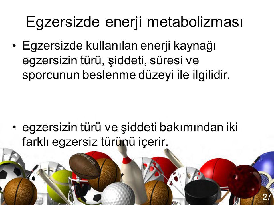 Egzersizde enerji metabolizması