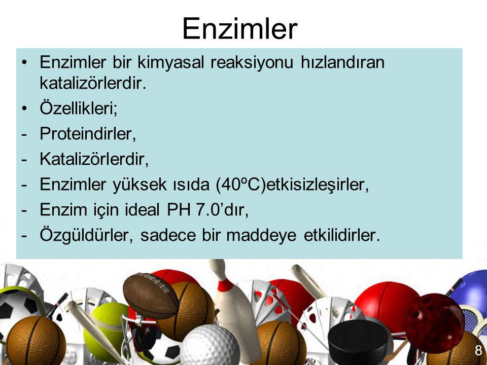 Enzimler Enzimler bir kimyasal reaksiyonu hızlandıran katalizörlerdir.