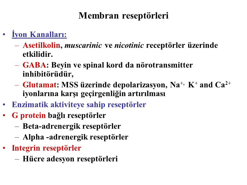 Membran reseptörleri İyon Kanalları: