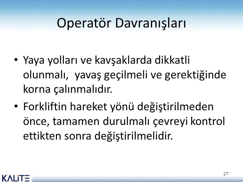 Operatör Davranışları