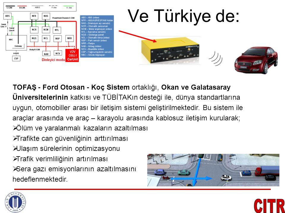 Ve Türkiye de: