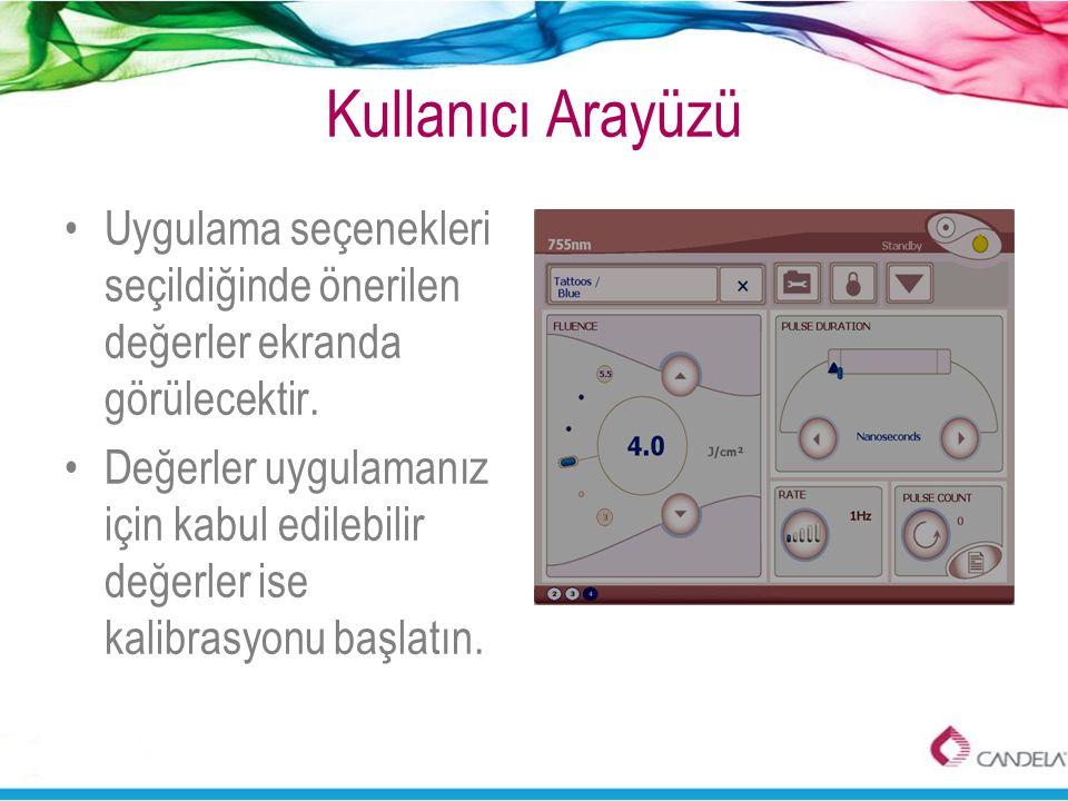 Kullanıcı Arayüzü Uygulama seçenekleri seçildiğinde önerilen değerler ekranda görülecektir.