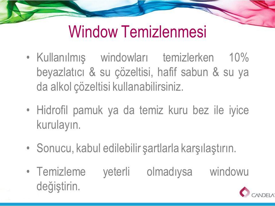 Window Temizlenmesi Kullanılmış windowları temizlerken 10% beyazlatıcı & su çözeltisi, hafif sabun & su ya da alkol çözeltisi kullanabilirsiniz.