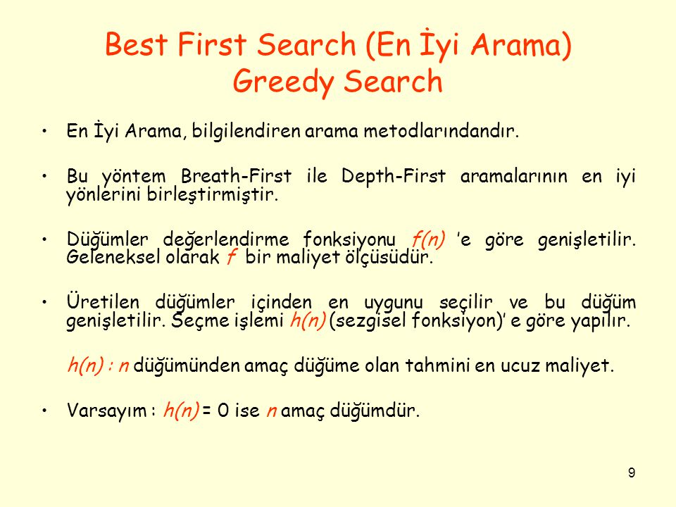 Best First Search (En İyi Arama) Greedy Search