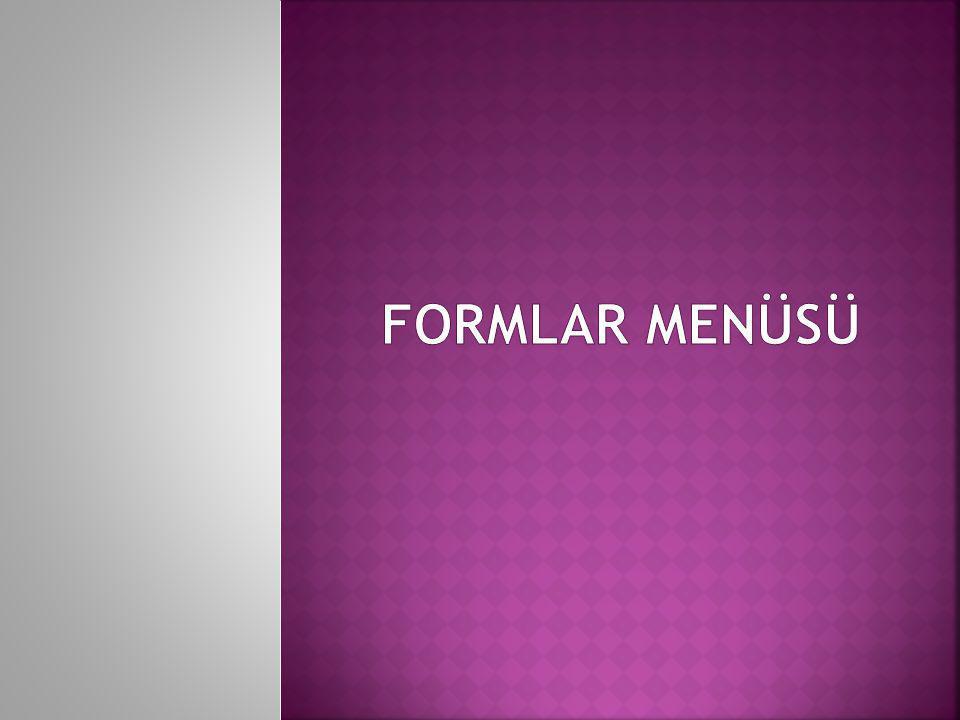 FORMLAR MENÜSÜ