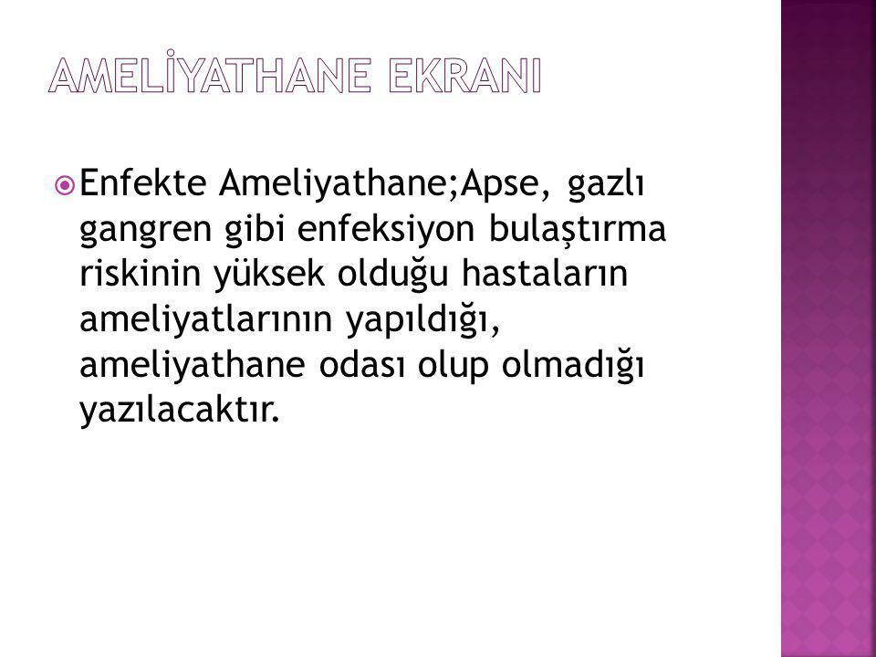 AMELİYATHANE EKRANI