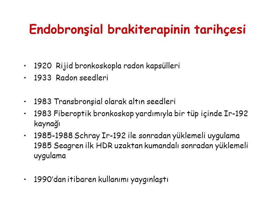 Endobronşial brakiterapinin tarihçesi
