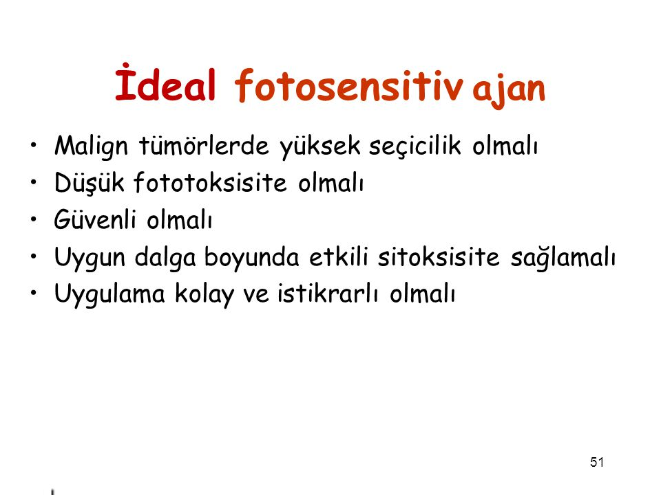 İdeal fotosensitiv ajan
