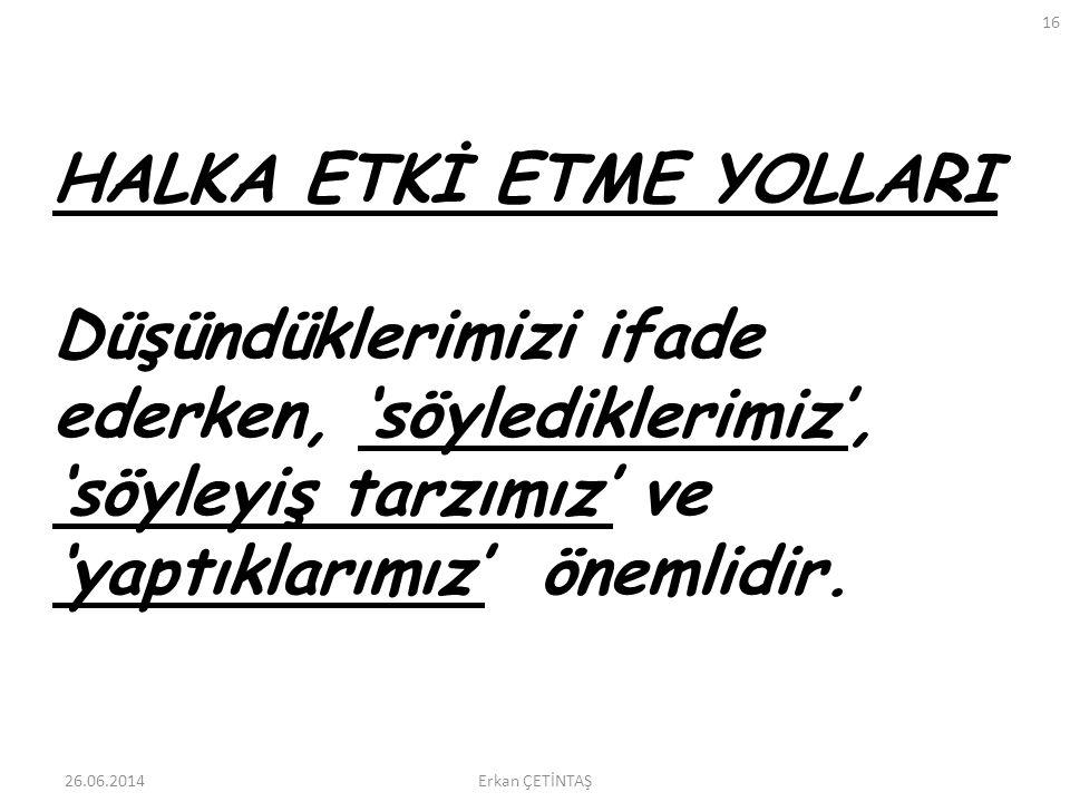 HALKA ETKİ ETME YOLLARI