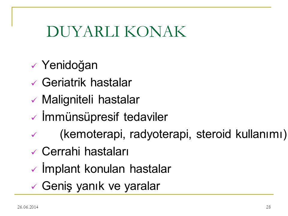 DUYARLI KONAK Yenidoğan Geriatrik hastalar Maligniteli hastalar