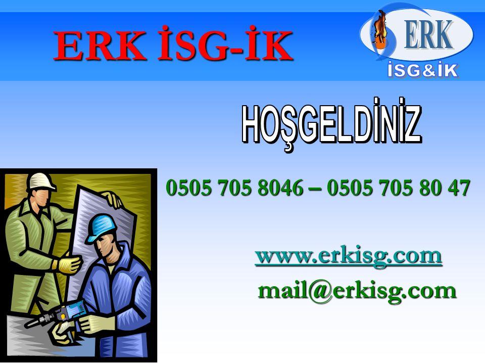 ERK İSG-İK mail@erkisg.com HOŞGELDİNİZ www.erkisg.com
