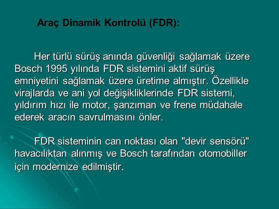 Araç Dinamik Kontrolü (FDR):