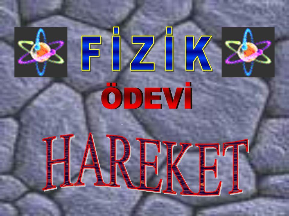 FİZİK