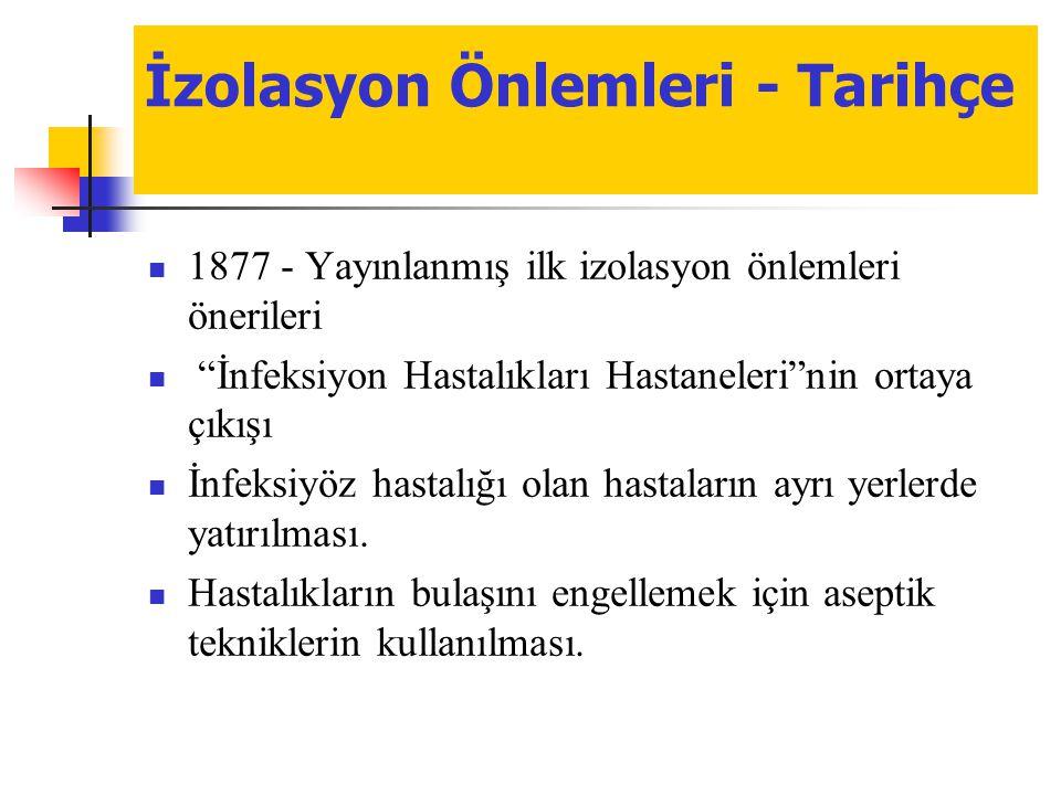 İzolasyon Önlemleri - Tarihçe