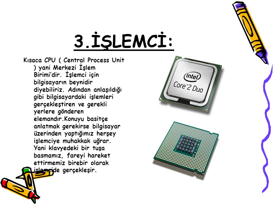 3.İŞLEMCİ: