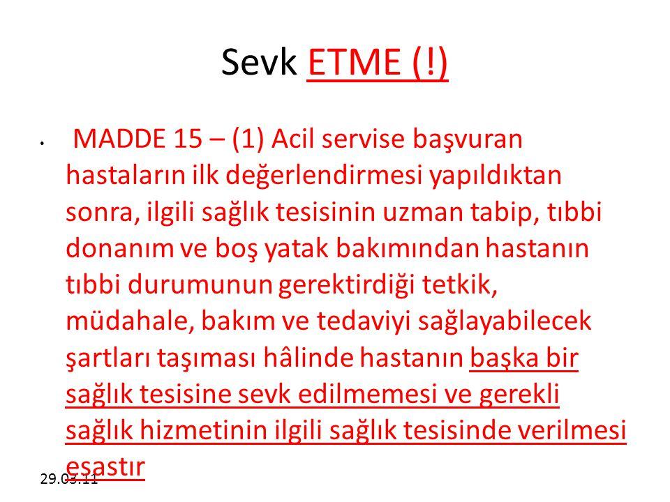 Sevk ETME (!)