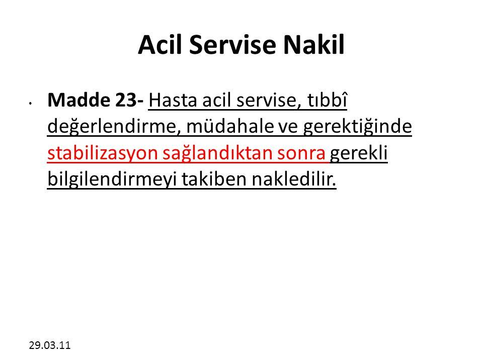 Acil Servise Nakil