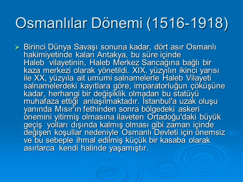 Osmanlılar Dönemi (1516-1918)