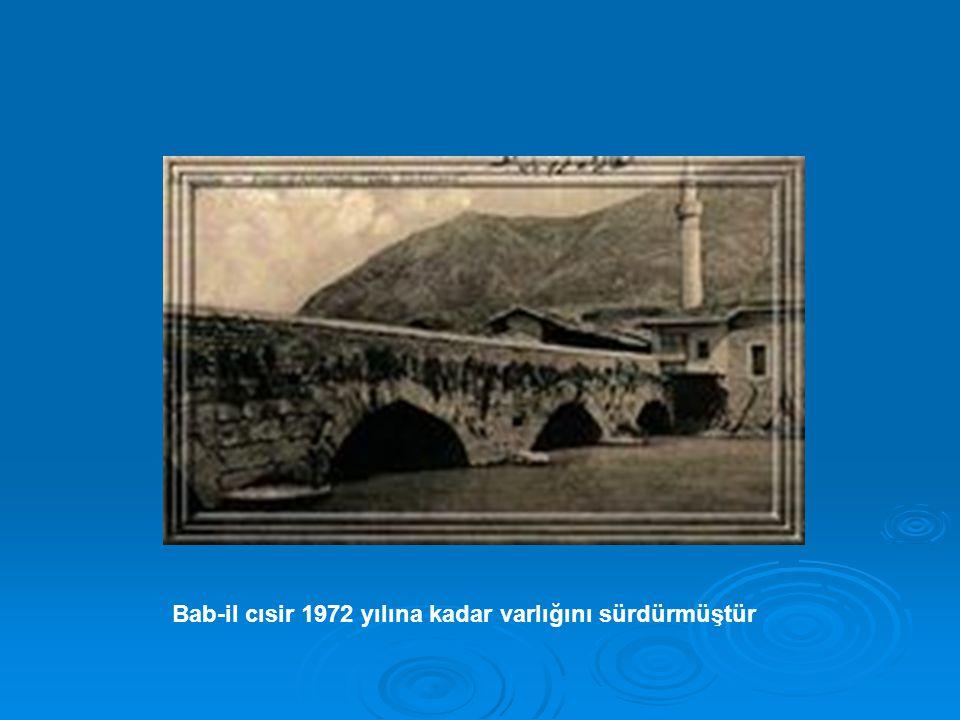 Bab-il cısir 1972 yılına kadar varlığını sürdürmüştür