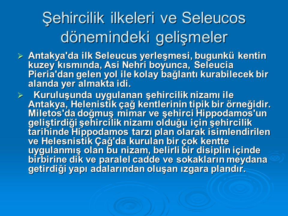 Şehircilik ilkeleri ve Seleucos dönemindeki gelişmeler
