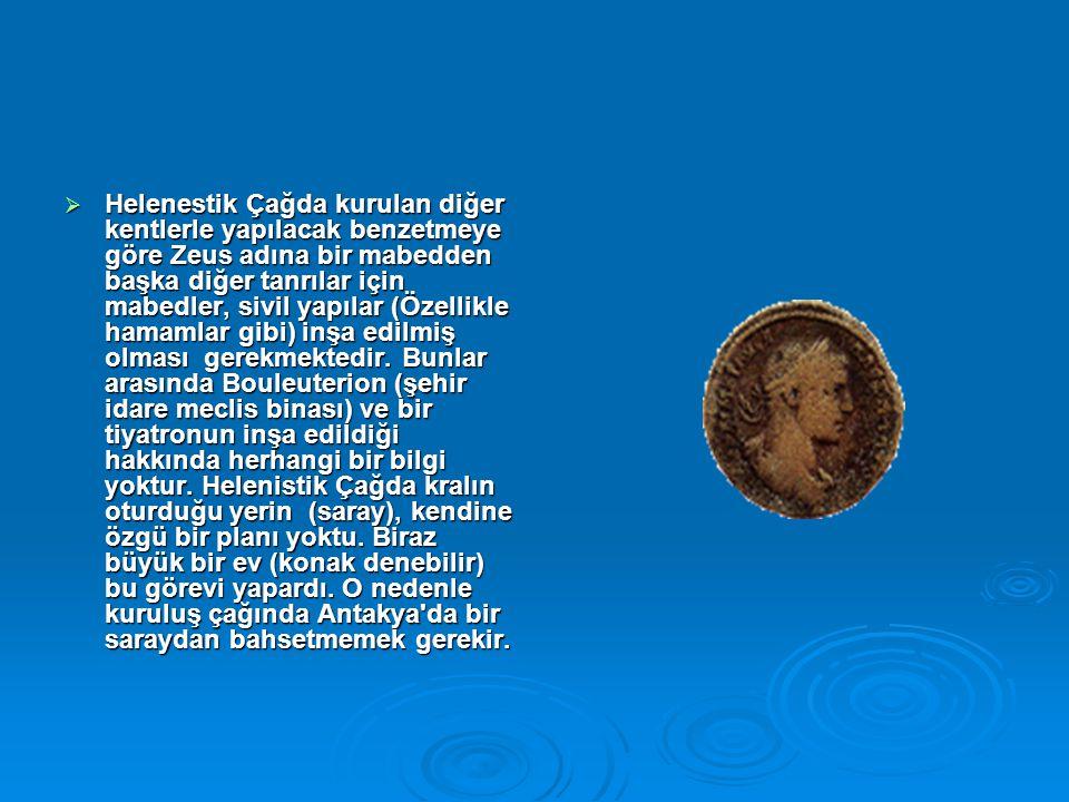 Helenestik Çağda kurulan diğer kentlerle yapılacak benzetmeye göre Zeus adına bir mabedden başka diğer tanrılar için mabedler, sivil yapılar (Özellikle hamamlar gibi) inşa edilmiş olması gerekmektedir.