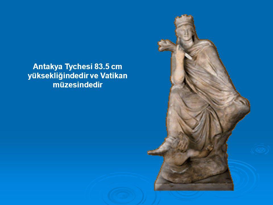 Antakya Tychesi 83.5 cm yüksekliğindedir ve Vatikan müzesindedir