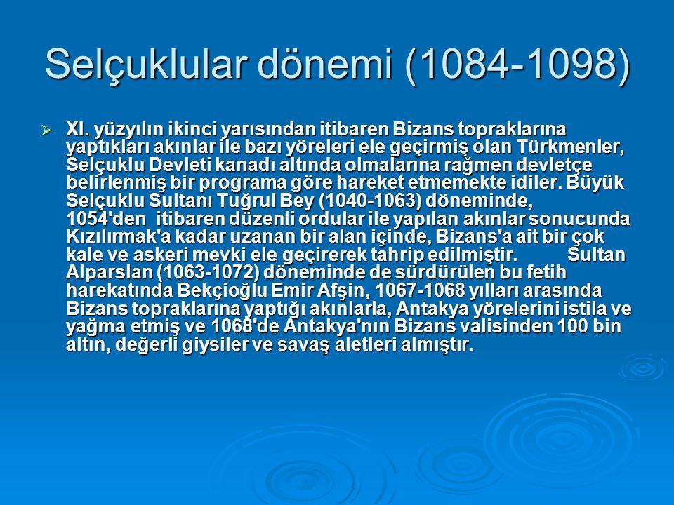Selçuklular dönemi (1084-1098)