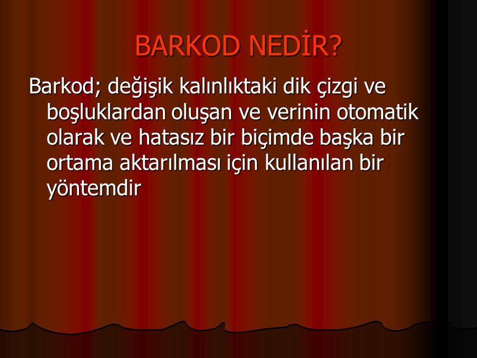 BARKOD NEDİR