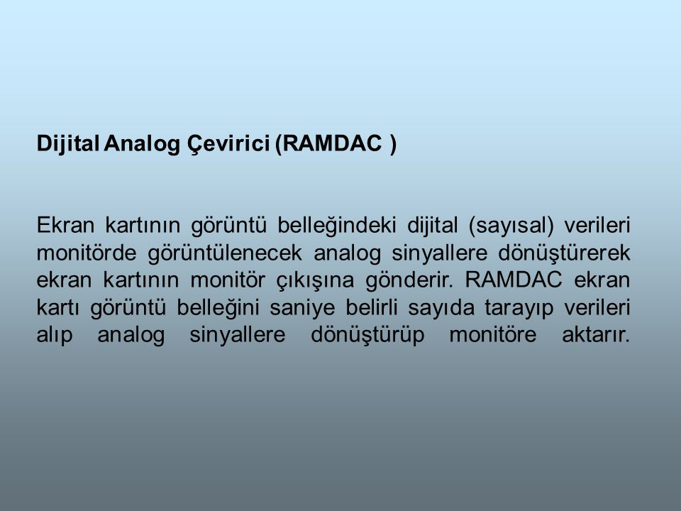 Dijital Analog Çevirici (RAMDAC )