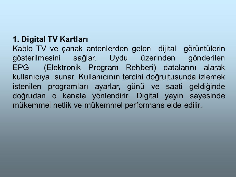 1. Digital TV Kartları
