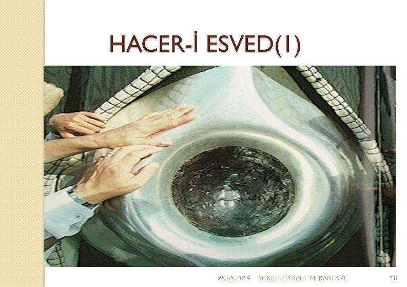 HACER-İ ESVED(1) 03.04.2017 MEKKE ZİYARET MEKANLARI