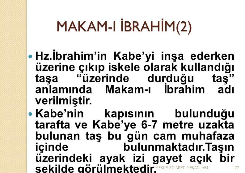 MAKAM-I İBRAHİM(2)
