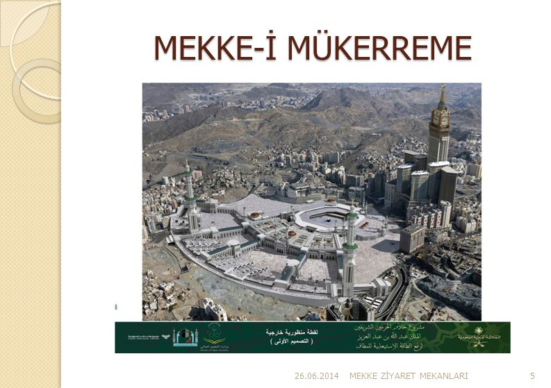 MEKKE-İ MÜKERREME 03.04.2017 MEKKE ZİYARET MEKANLARI