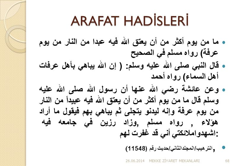 ARAFAT HADİSLERİ ,الترهيب/المجلدالثاني/حديث رقم (11548(