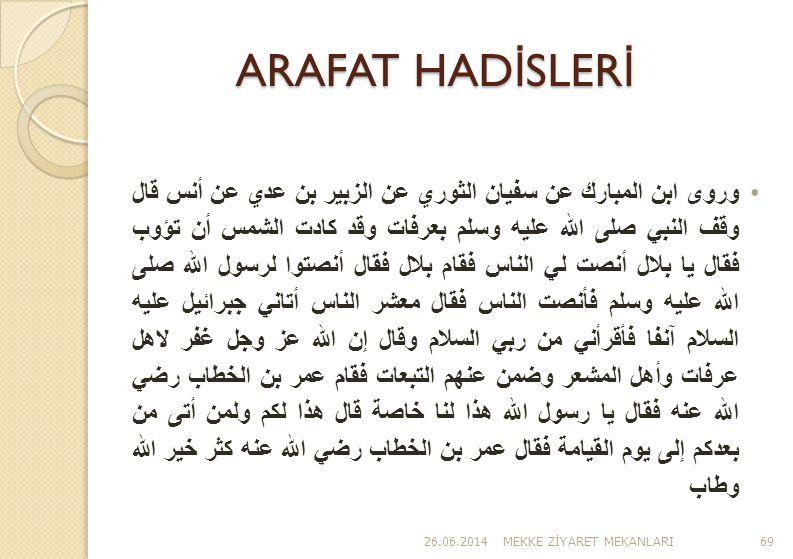 ARAFAT HADİSLERİ