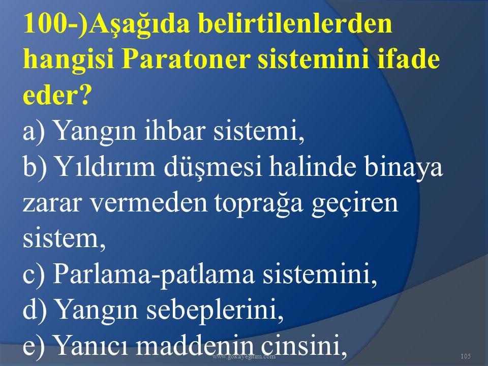 100-)Aşağıda belirtilenlerden hangisi Paratoner sistemini ifade eder