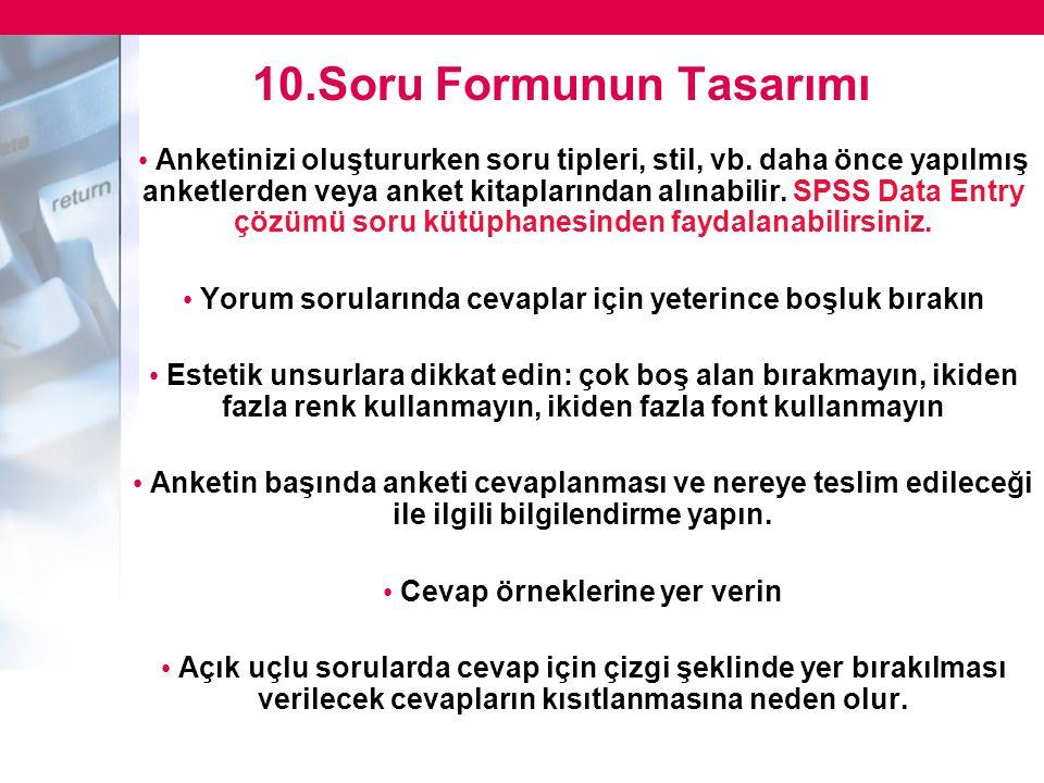 10.Soru Formunun Tasarımı