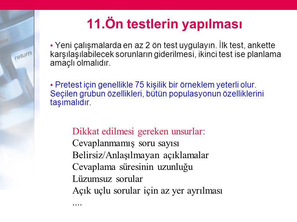 11.Ön testlerin yapılması