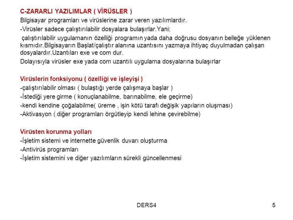 C-ZARARLI YAZILIMLAR ( VİRÜSLER )