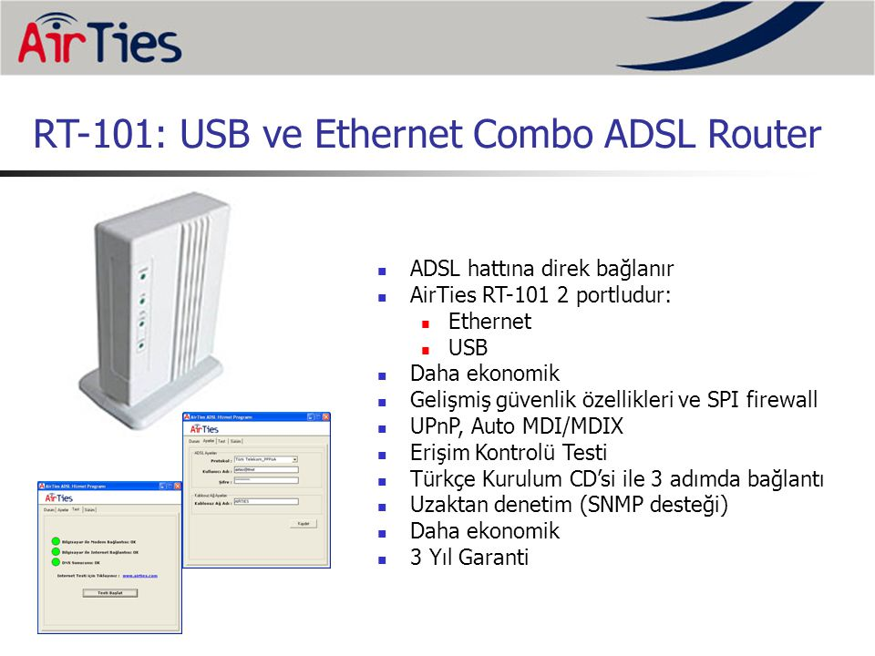 RT-101: USB ve Ethernet Combo ADSL Router