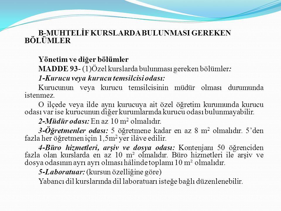 B-MUHTELİF KURSLARDA BULUNMASI GEREKEN BÖLÜMLER