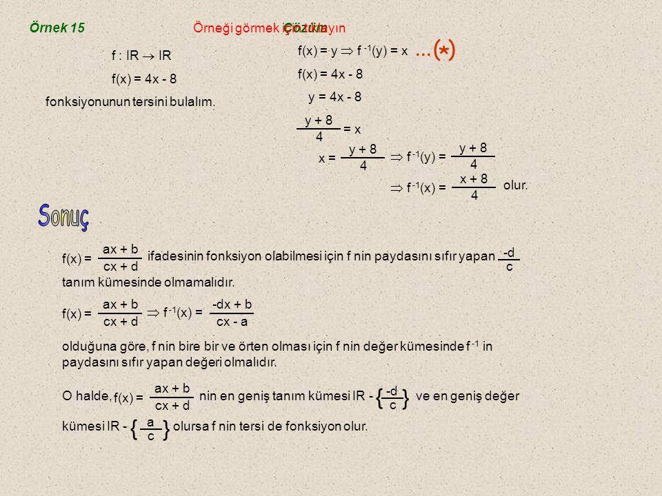 ... ( ) * { Sonuç Örnek 15 Örneği görmek için tıklayın Çözüm