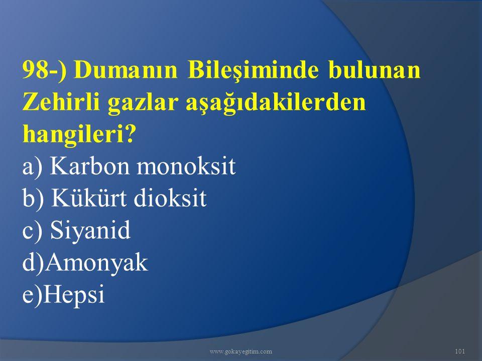 98-) Dumanın Bileşiminde bulunan Zehirli gazlar aşağıdakilerden hangileri