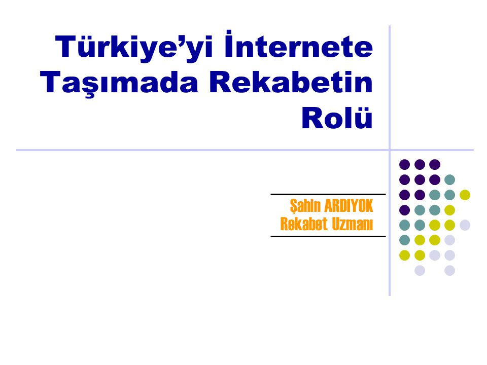 Türkiye'yi İnternete Taşımada Rekabetin Rolü