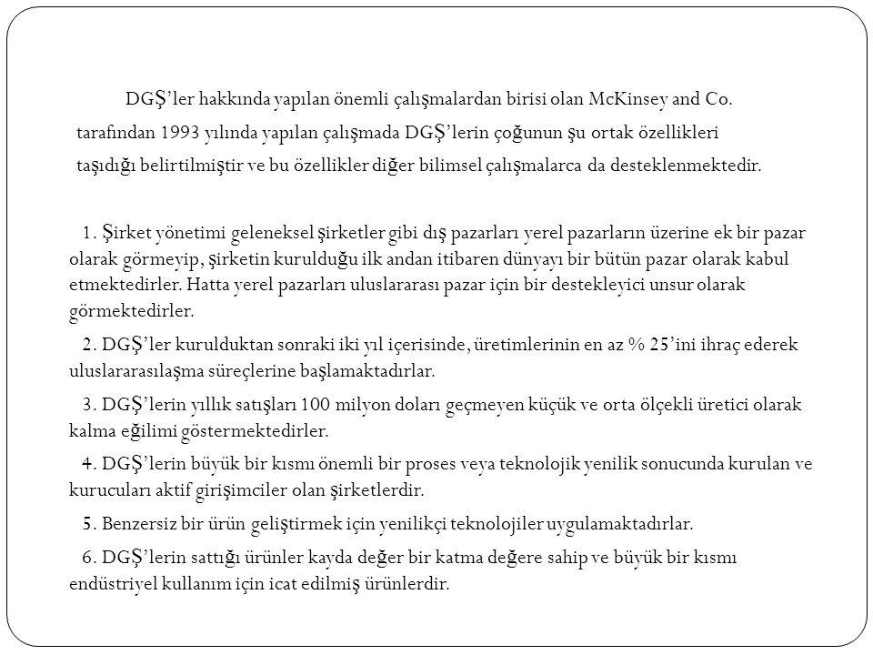 DGŞ'ler hakkında yapılan önemli çalışmalardan birisi olan McKinsey and Co.