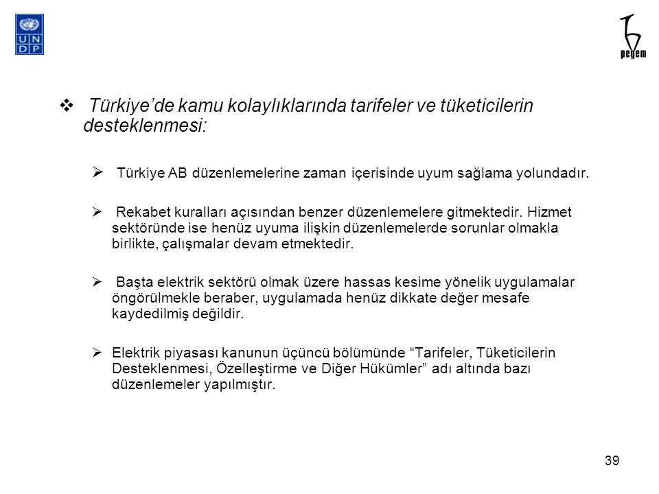 Türkiye'de kamu kolaylıklarında tarifeler ve tüketicilerin desteklenmesi: