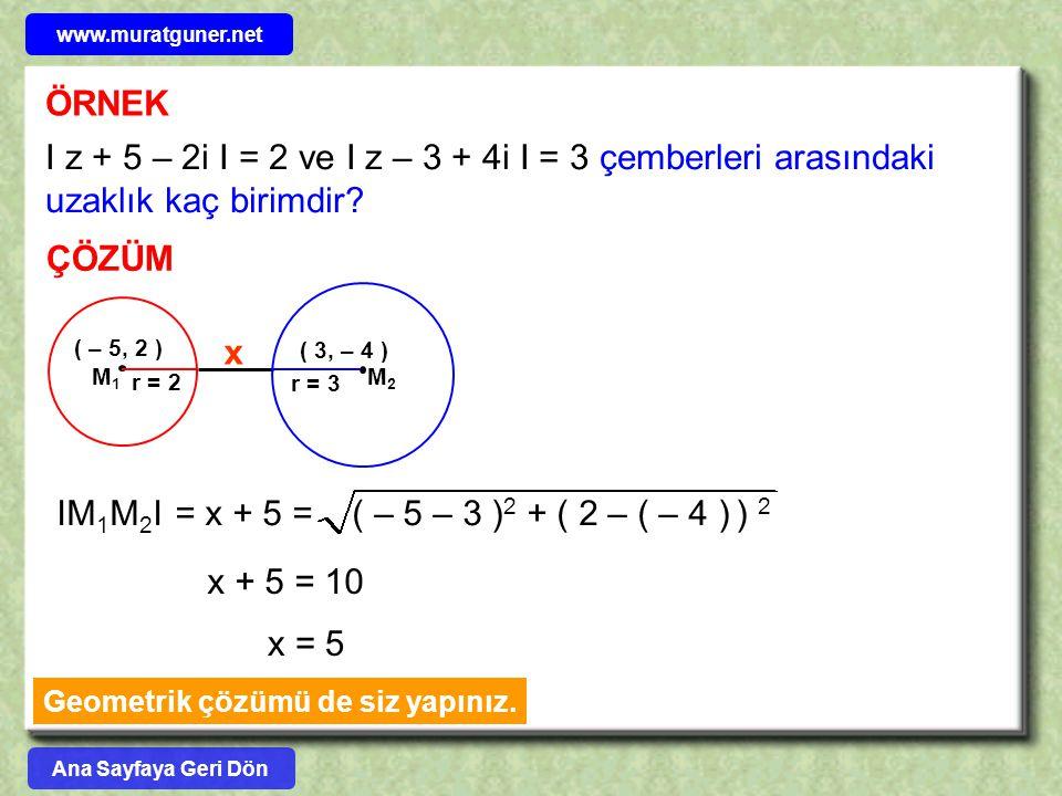 Geometrik çözümü de siz yapınız.