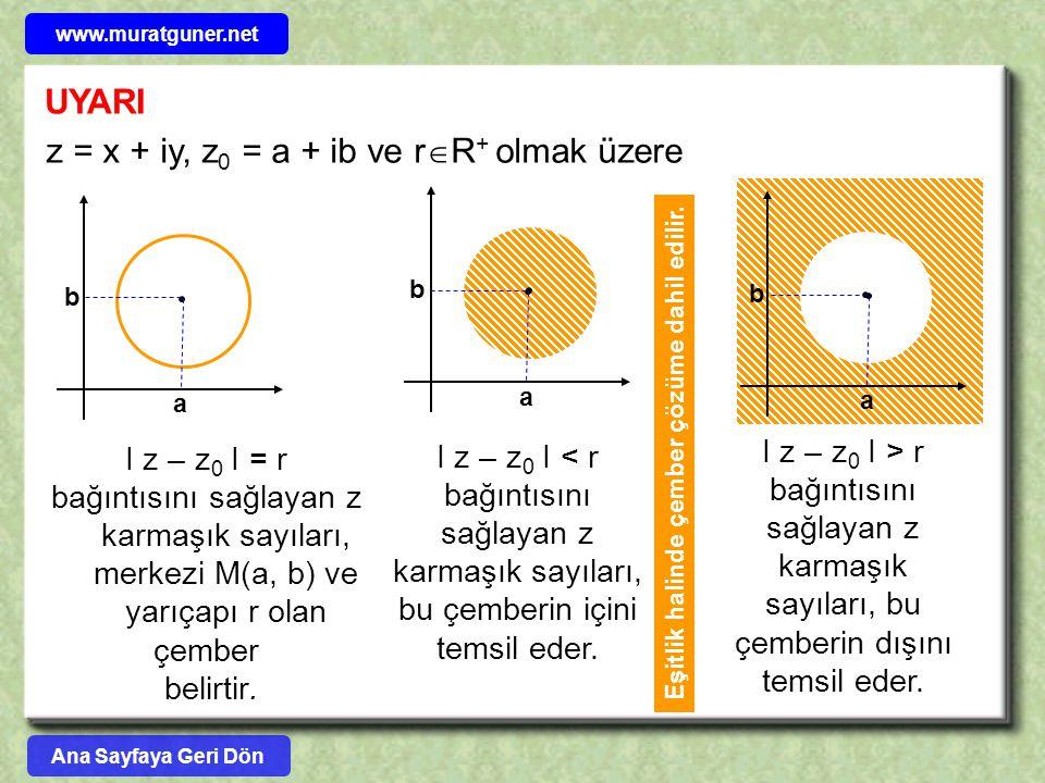 Eşitlik halinde çember çözüme dahil edilir.